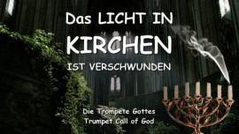 2007-07-23 Das Licht ist aus den Kirchen der Menschen verschwunden-Trompete Gottes-Trompetenruf Gottes