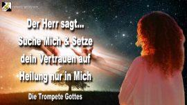 2010-08-13 - Jesus Christus suchen-Vertrauen in Gott-Heilung durch Jesus Christus-Die Trompete Gottes