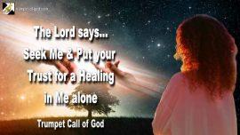 2010-08-13 - Seeking Jesus Christ-Put Trust in God-Healing through Jesus Christ-Trumpet Call of God