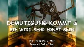 2011-07-26 - Demuetigung kommt und sie wird sehr ernst sein-Tag des Herrn-Trompete Gottes-Liebesbrief von Gott