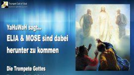 2011-08-15 - YaHuWaH sagt-Elia und Mose kommen herunter-Zwei Zeugen Gottes-Zwei Leuchter-Trompete Gottes-Liebesbrief