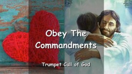 THUS SAYS THE LORD by The Spirit of Truth - OBEY THE COMMANDMENTS - TRUMPET CALL OF GOD