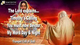 2004-05-12 - Calling of Timothy-Prophet of God-Devour Word of God-Day and Night-Trumpet Call of God