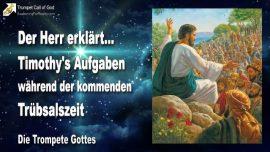 2004-08-01 - 2 Zeugen Prophet Timothy Aufgaben Grosse Truebsal Salbung Gottes-Die Trompete Gottes