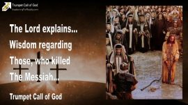 2004-10-16 - Wisdom of God-Who killed the Messiah-Trumpet Call of God-Love of Jesus