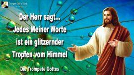 2004-10-17 - Jedes Wort Gottes ein Tropfen aus dem Himmel-Demut Wort des Herrn-Die Trompete Gottes
