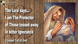 2004-10-20 - God is Protector-Ignorance-Abortion-Trumpet Call of God-Love Letter from Jesus