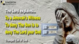 2004-10 - Jehovas Witnesses-Worship-To deny the Son is to deny the Lord your God-Trumpet Call of God