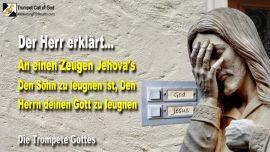2004-10 - Zeugen Jehovas-Anbetung-Den Sohn zu leugnen ist den Herrn deinen Gott zu leugnen-Trompete Gottes