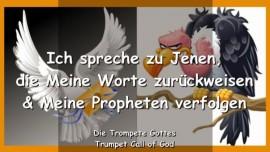 2007-05-21 - Der Herr sagt-Ich spreche zu Jenen die Meine Worte zurueckweisen und meine Propheten verfolgen-Trompete Gottes