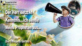 2005-01-20 - Der Herr setzt in Kenntnis-Ich sende Meine Propheten aus-Die Trompete Gottes