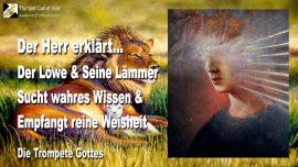 2005-01-29 - Der Lowe und Seine Lammer-Wahres Wissen-Reine Weisheit-Die Trompete Gottes-1280