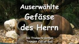 2006-09-04 - Auserwaehlte Gefaesse des Herrn-Trompetenruf Gottes-Trompete Gottes
