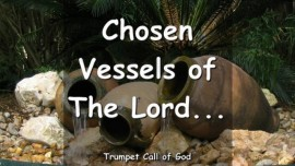 2006-09-04 - Chosen Vessels of the Lord-Trumpet Call of God-Love Letter from God