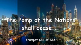 2012-07-27 - The Pomp of the Nations shall cease-Trumpet Call of God-Loveletter from God