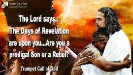 2005-11-11 - Days of Revelation-The Prodigal Son-Rebellion-Book of Revelation-Trumpet Call of God