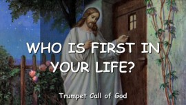 2008-05-24 - Who is first in your Life-Trumpet Call of God-LoveLetter from God
