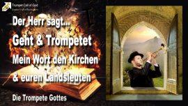 2010-05-08 - Das Wort Gottes trompeten-Kirchen der Menschen-Landsleute-Die Trompete Gottes