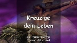 2006-04-19 - Jene die in Mir leben muessen ihr Leben kreuzigen-Trompete Gottes Liebesbrief von Jesus