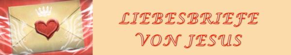 Liebesbriefe von Jesus in deutsch