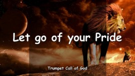2005-08-16 - Let go of your Pride-Let Me lead-You only need to follow-Trumpet Call of God-Love Letter from God