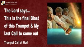 2010-10-06 - The final Blast of this Trumpet-The last Call to come out-Shall I leave the Church-Trumpet Call of God