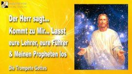 2009-08-27 - Lehrer loslassen-Fuhrer loslassen-Propheten Gottes loslassen-alles loslassen-Die Trompete Gottes