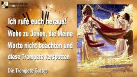 2010-08-19 - Ich rufe euch heraus-Wehe zu Jenen-Worte Gottes missachten-Die Trompete Gottes verspotten-1280