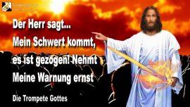 2010-05-23 - Das Schwert Gottes kommt-Warnung Gottes ernst nehmen-Die Trompete Gottes