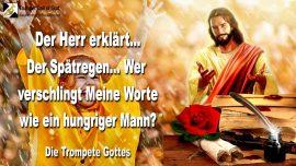 2011-03-26 - Spätregen-Worte Gottes verschlingen wie ein hungriger Mann Brot-Die Trompete Gottes