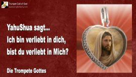 2010-08-19 - Vernichtet in der Liebe Gottes-Verliebt in Jesus-Jesus liebt dich-Liebesbrief von Jesus-Trompete Gottes