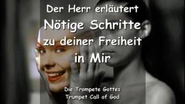 NOETIGE SCHRITTE ZUR FREIHEIT IN JESUS-Verantwortung fuer Suenden uebernehmen-Korrektur Gottes-TROMPETEN RUF GOTTES-klein
