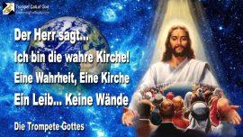 2004-10-24 - Liebesbrief von Jesus Christus ist die wahre Kirche-Eine Wahrheit-Eine Kirche-Ein Leib-Keine Mauern-Die Trompete Gottes