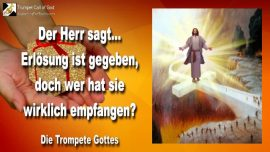 2007-06-19 - Erlösung ist gegeben-Erlösung muss empfangen werden-Wer ist erlöst-Die Trompete Gottes