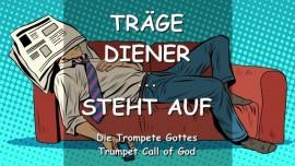 2008-06-19 - Der Herr sagt-Traege Diener-Steht auf-Blast die Trompete-Waechter des Herrn-Trompete Gottes