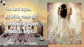 2010-04-27 - Wedding Supper in Heaven-Wedding of the Lamb-Bride of Christ-Come out of the church-Trumpet Call of God
