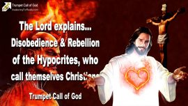 2011-08-20 - Disobedience Rebellion-Hypocrites who call themselves Christians-Trumpet Call of God