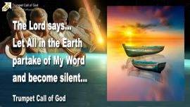 2008-04-24 - Let all on Earth partake of the Word of God and become silent-Trumpet Call of God