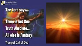 2006-04-07 - The Truth absolute-What is the Truth-What is Truth-Fantasy-Error-Heresy-Trumpet Call of God Online