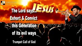 2010-03-25 - Evil Ways-Exhoration-Conviction-Trumpeter of God-Witnesses for Christ-Trumpet Call of God
