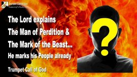 2004-09-00 Man of Perdition-Mark of the Beast-Control-Surveillance-Goats for the Slaughter-Antichrist-Trumpet Call of God