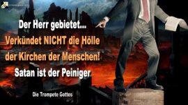 2006-01-14 Predigt nicht die Holle der Kirche-Satan ist der Peiniger-Urteil-Barmherzigkeit-Die Trompete Gottes