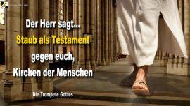 2006-07-16 Staub von den Fussen schutteln als Testament gegen Kirchen-Gotteslasterung-Antichrist-Gotzendienst-Die Trompete Gottes