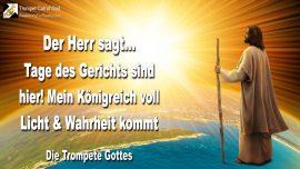 2005-01-21 - Gericht Urteil Gottes-Mein Reich Gottes voll Licht und Wahrheit kommt-Die Trompete Gottes