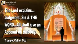 2005-12-01 - Gods Judgment-Sin-The Word of God-All must give an account-Day of the Lord-Trumpet Call of God