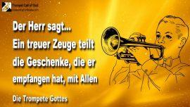 2010-06-21 - Ein Treuer Zeuge Gottes teilt die Geschenke Gottes mit Allen-Die Trompete Gottes