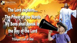 2010-09-29 - Sons of God-Power of the Word of God is Fire-Day of the Lord-Trumpet Call of God-