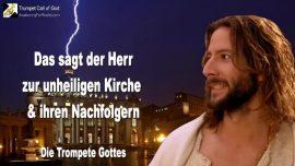 2006-01-31 - Der Herr zur unheiligen Kirche Nachfolger Katholiken romisch katholisch-Die Trompete Gottes