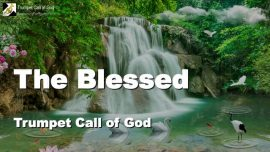 Gods Blessing-Blessing of the Lord-The Blessed of the Lord-Trumpet Call of God-Love Letter from Jesus