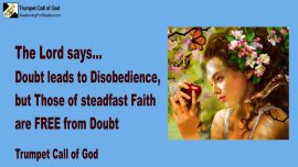 2005-08-25 - Doubt leads to Disobedience-Steadfast Faith-Free from Doubt-Trumpet Call of God-Love Letter from Jesus